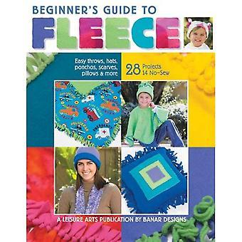 Beginners Guide to Fleece