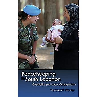 Rauhanturvaaminen Etelä-Libanonissa: uskottavuutta ja paikallinen yhteistyö (Syracuse tutkimusta rauhaan ja konfliktien)