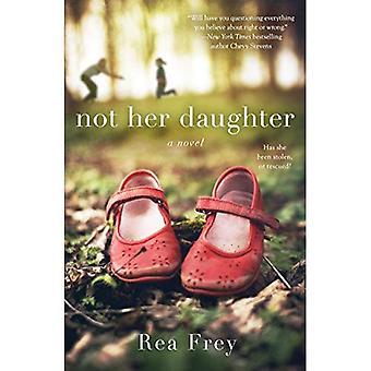 Ikke hendes datter