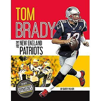 Tom Brady et les Patriots de la nouvelle-Angleterre (Dynasties sportives)