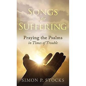 Songs for lijden: bidden de psalmen in tijden van tegenslag