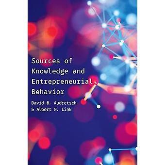 Quellen des Wissens und unternehmerisches Verhalten durch Quellen von Wissen