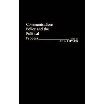 سياسة الاتصالات والعملية السياسية. قبل هافيك & جون ج.