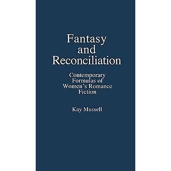 الصيغ المعاصرة الخيال والمصالحة من الخيال الرومانسية النسائي موسيل كاي آند