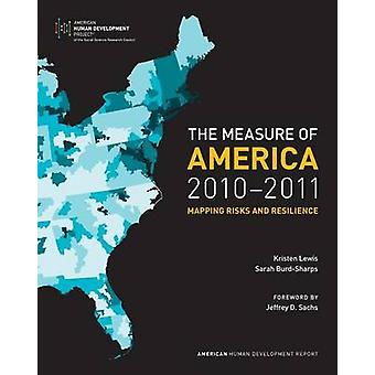 The Measure of America 20102011 Mapping Risks and Resilience by Lewis & Kristen