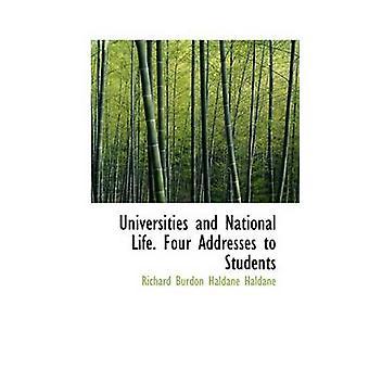 Universidades y Vida Nacional. Cuatro discursos a estudiantes por Richard Burdon Haldane
