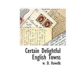 Bestimmten deutschen Englisch Städte von Howells & W.d.