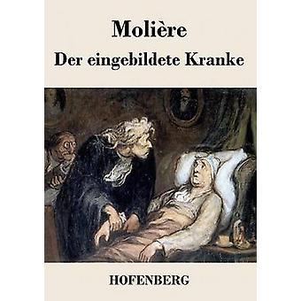 Der eingebildete Kranke de Molire