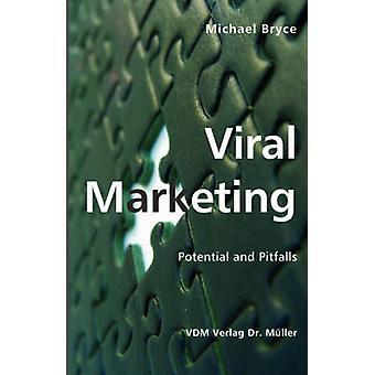 Potencial de Marketing viral y las trampas de Bryce y Michael