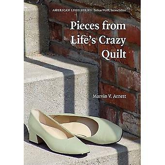 Morceaux de Crazy vie Quilt par Marvin V. Arnett - 9780803210646 Bo