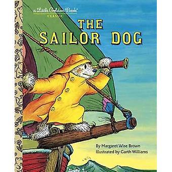 The Sailor Dog by Margaret Wise Brown - Garth Williams - 978030700143