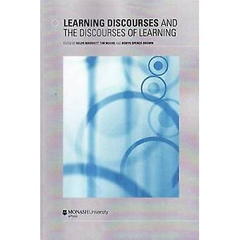 Learning Discourses and the Discourses of Learning by Helen Marriott
