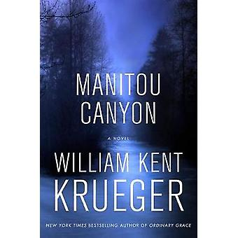 Manitou Canyon by William Kent Krueger - 9781432840099 Book