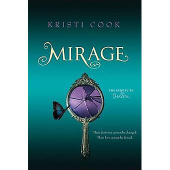 Mirage by Kristi Cook - 9781442443006 Book