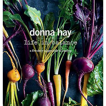 Life in Balance by Donna Hay - 9781460750322 Book
