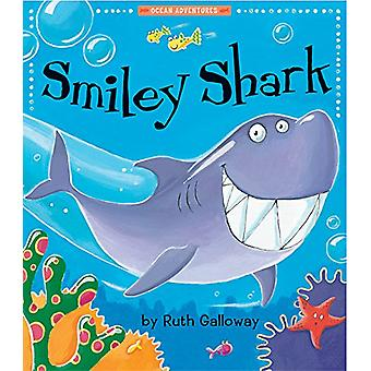 Smiley Shark by Ruth Galloway - Ruth Galloway - 9781680100563 Book