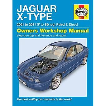Jaguar X-Type Service and Repair Manual - 9781785210082 Book