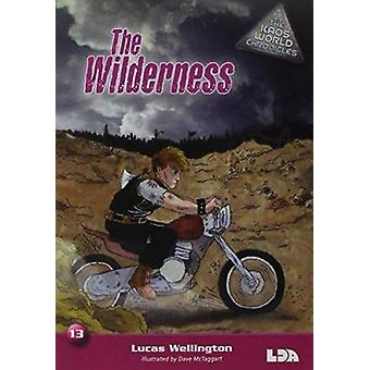 The Wilderness by Lucas Wellington - Dave McTaggart - 9781855035799 B