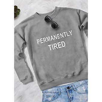 Ständig müde Frauen Sweat-shirt