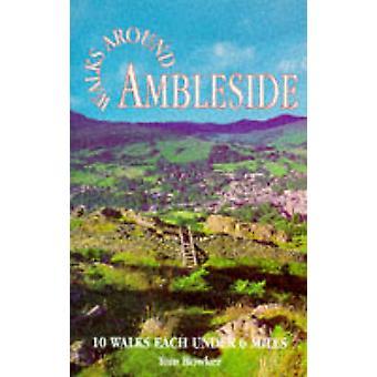 Walks Around Ambleside by Tom Bowker - 9781855681170 Book