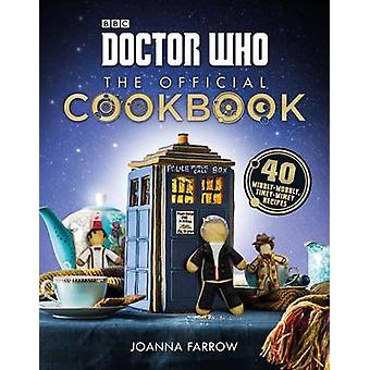 Doctor Who - The Official Cookbook - 40 Wibbly-Wobbly Timey-Wimey Recip