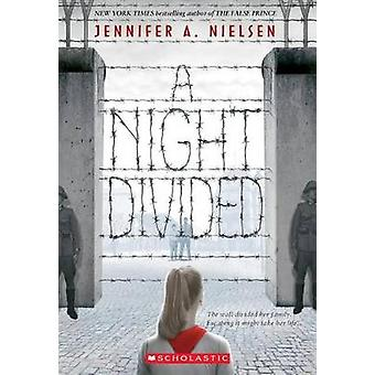 A Night Divided (Scholastic Gold) by Jennifer A Nielsen - 97805456824