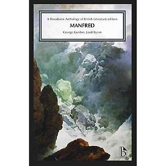 Manfred (Broadview anthologie de la littérature britannique)