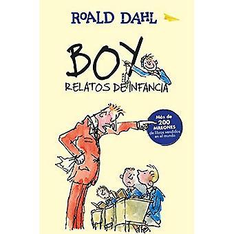 Boy: Relatos de Infancia (Alfaguara Clasicos)