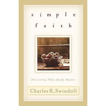 Simple Faith by Charles R. Swindoll