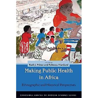 Gjør Unmaking folkehelsen i Afrika - etnografiske og historiske byen