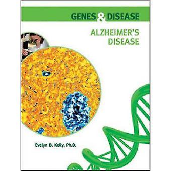 De ziekte van Alzheimer door Evelyn B. Kelly - 9780791095881 boek