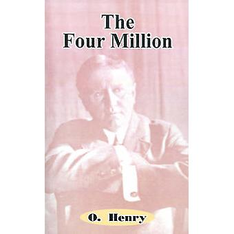 The Four Million by Henry O