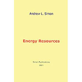 Energy Resources by Simon & Andrew L.