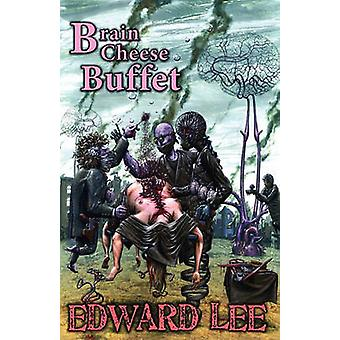 Brain Cheese Buffet by Lee & Edward & Jr.