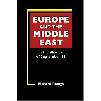 Europe and the Middle East: In the Shadow of September 11 (Studies on the European Polity)