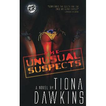 The Unusual Suspects The Cartel Publications Presents by Dawkins & Tiona