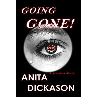Going Gone A Tracker Novel by Dickason & Anita