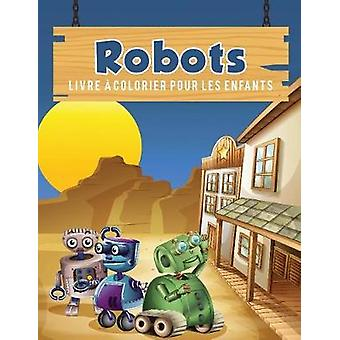 Robots livre  colorier pour les enfants by Scholar & Young