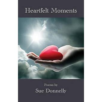 Heartfelt Moments by Donnelly & Sue