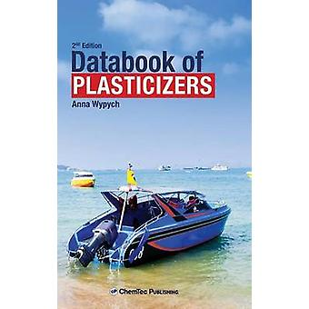Databook of Plasticizers by Wypych & Anna