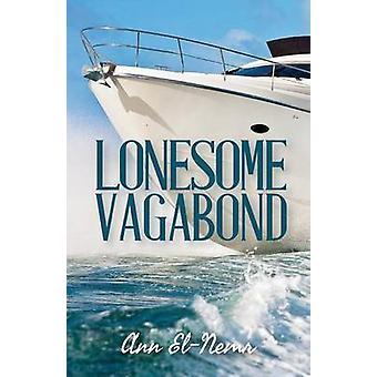 Lonesome Vagabond by ElNemr & Ann