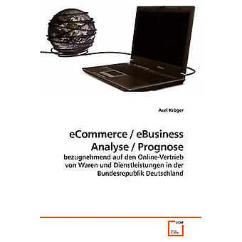 eCommerce  eBusiness  Analyse  Prognose by Krger & Axel