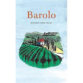 Barolo by Frank & Matthew Gavin