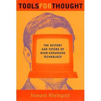 歴史と心の技術の未来思考 - のためのツール