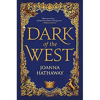 Dark of the West by Joanna Hathaway - 9780765396419 Book
