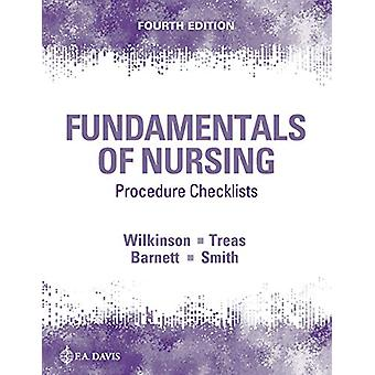 Procedure Checklists for Fundamentals of Nursing by Judith M. Wilkins