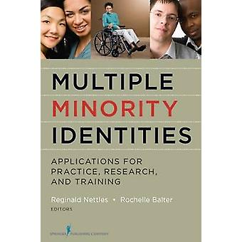 Multiple Minority Identities - Applications for Practice - Research -