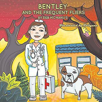 Bentley and the Frequent Fliers by Deborah McManus - 9781543939293 Bo