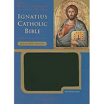 Ignatius Catholic Bible by Ignatius Press - 9781586172855 Book