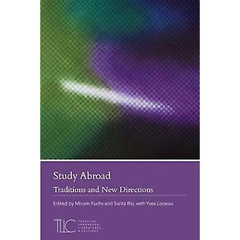 Study Abroad - Traditions and New Directions by Miriam Fuchs - 9781603